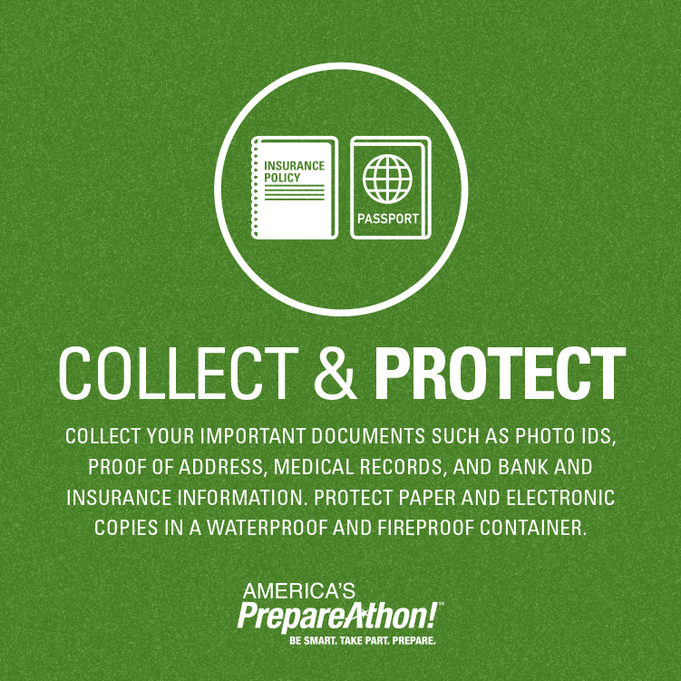 Collect and protect your important documents. America's Prepareathon. Be Smart. Take Part. Prepare.This graphic image is part of the Winter Weather Safety Graphics collection.